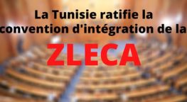 La Tunisie confirme officiellement son intégration à la Zleca